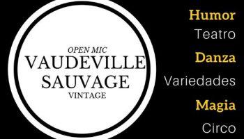 Vaudeville Sauvage